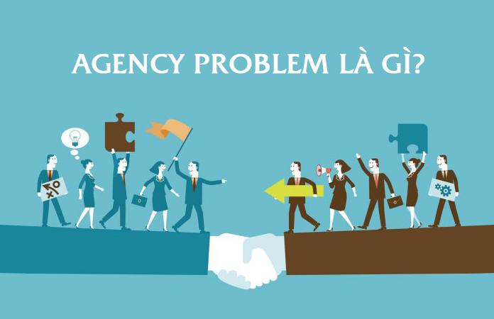 định nghĩa agency problem là gì