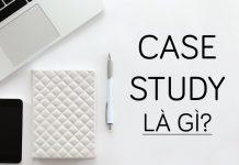 Case Study là gì