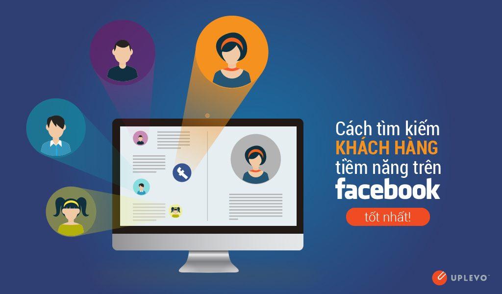 Tìm kiếm khách hàng tiềm năng trên mạng xã hội
