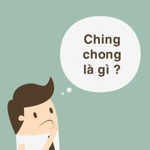 ching chong là gì